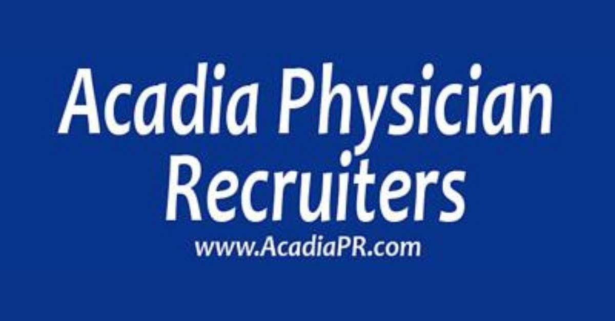 Acadia Physician Recruiters, LLC Physician Assistant Jobs | View jobs on PAJobSite.com